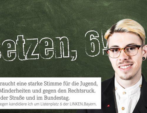 Kandidatur um Listenplatz 6 der bayerischen LINKEN